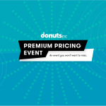 Announcing: Donuts Premium Pricing Event