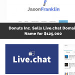 Donuts Inc. Sells Live.chat Domain Name for $125,000